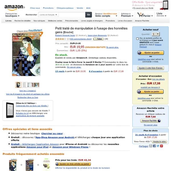 Petit traité de manipulation à l'usage des honnêtes gens: Amazon.fr: Robert-Vincent Joule, Jean-Léon Beauvois