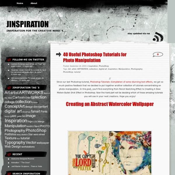 40 Useful Photoshop Tutorials for Photo Manipulation « JinSpiration