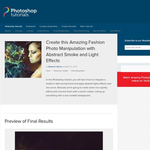 Créer cette incroyable Fashion manipulation de photo avec Résumé de fumée et d'effets lumineux