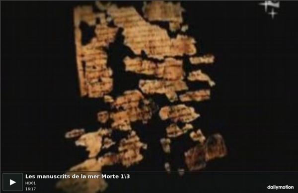 Les manuscrits de la mer Morte 1\3 - vidéo dailymotion