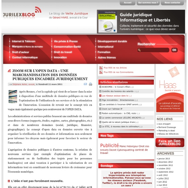 ZOOM SUR L'OPEN DATA : UNE MARCHANDISATION DES DONNÉES PUBLIQUES ENCADRÉE JURIDIQUEMENT