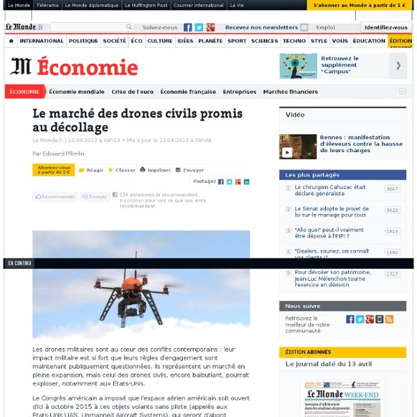 Le marché des drones civils promis au décollage