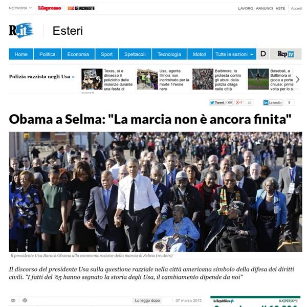 """Obama a Selma: """"La marcia non è ancora finita"""""""
