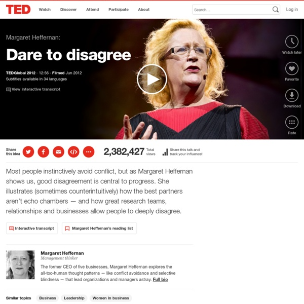 Margaret Heffernan: Dare to disagree