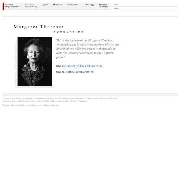 Margaret Thatcher Foundation *