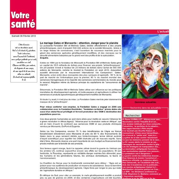 Le mariage Gates et Monsanto : attention, danger pour le planète