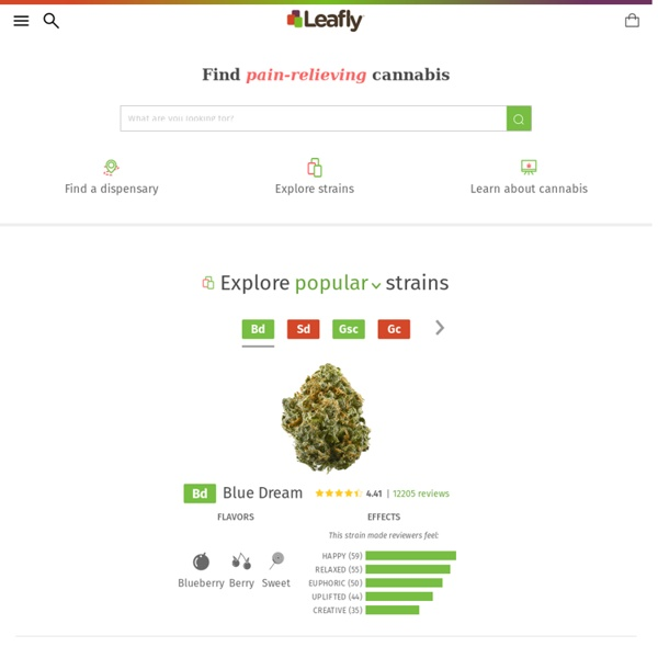 Marijuana Strain Reviews and Guide - Leafly