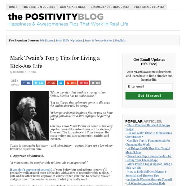 Mark Twain's Top 9 Tips for Living a Kick-Ass Life