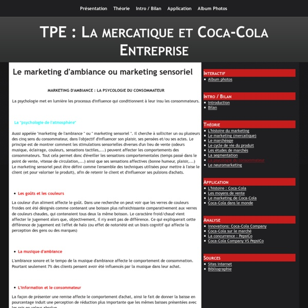 Le marketing d'ambiance ou marketing sensoriel - TPE : La mercatique et Coca-Cola Entreprise