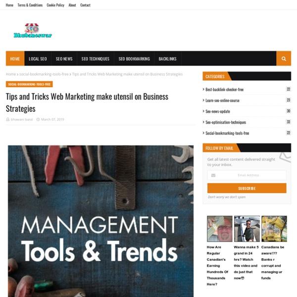 Tips and Tricks Web Marketing make utensil on Business Strategies