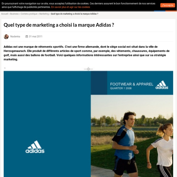 Quel type de marketing a choisi la marque Adidas ?