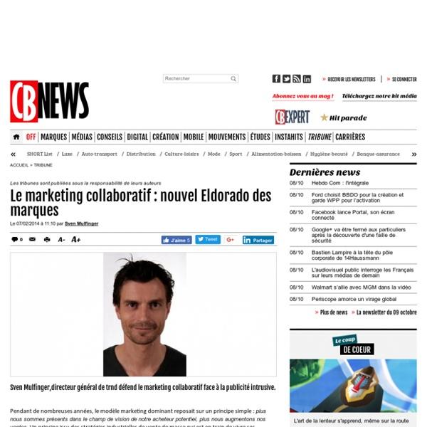 Le marketing collaboratif : nouvel Eldorado des marques