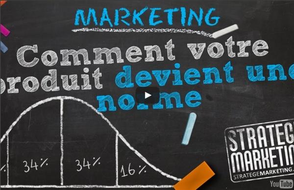 Vidéo : Marketing : comment votre produit devient une norme de société