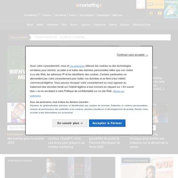 E-marketing : Actualité marketing, marques, communication, agences, publicité