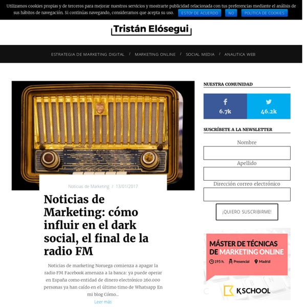 Blog de Marketing Online de Tristán Elósegui