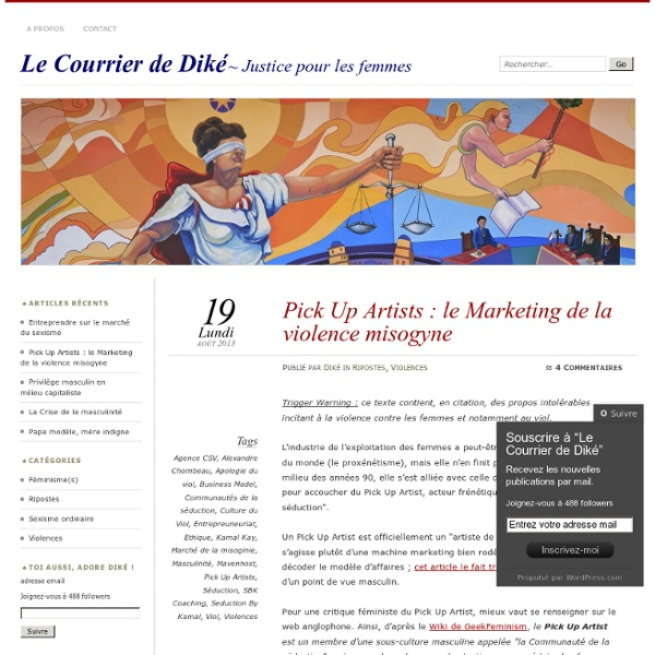 Pick Up Artists : le Marketing de la violence misogyne