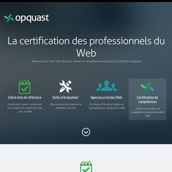 Améliorez la qualité et la rentabilité de vos sites web - Opquast