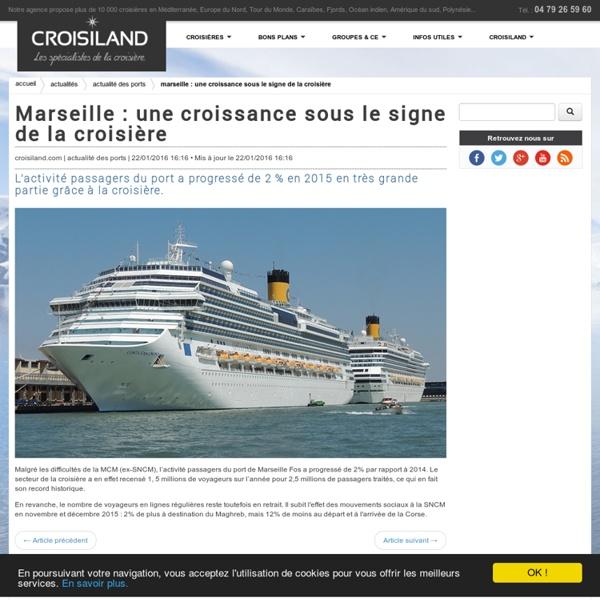 Marseille : une croissance sous le signe de la croisière