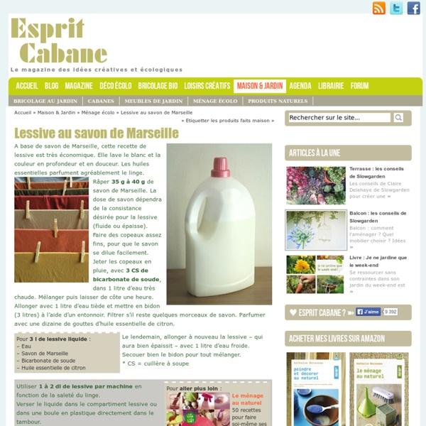 Lessive au savon de Marseille, Esprit Cabane, idees creatives et ecologiques