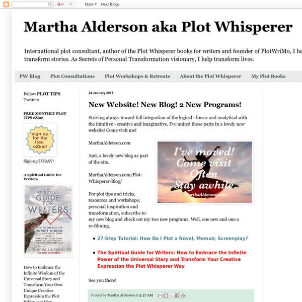 Martha Alderson aka Plot Whisperer