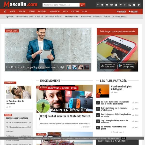 Masculin.com : Magazine Mode et Loisirs pour Homme