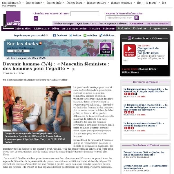 Devenir homme (3/4) : « Masculin féministe : des hommes pour l'égalité »