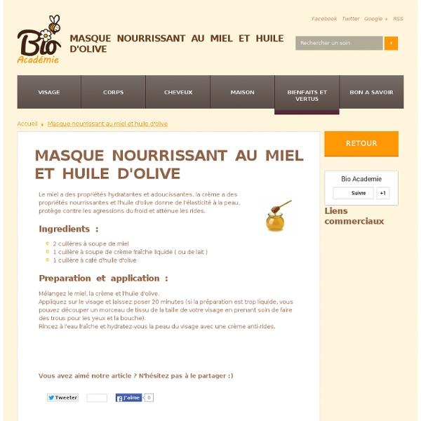 Recette : Masque nourrissant au miel pour peau mature.