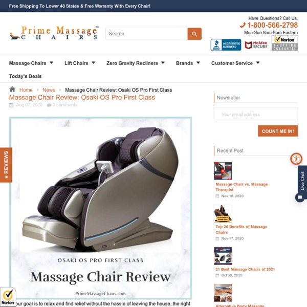 Massage Chair Review: Osaki OS Pro First Class – Prime Massage Chairs