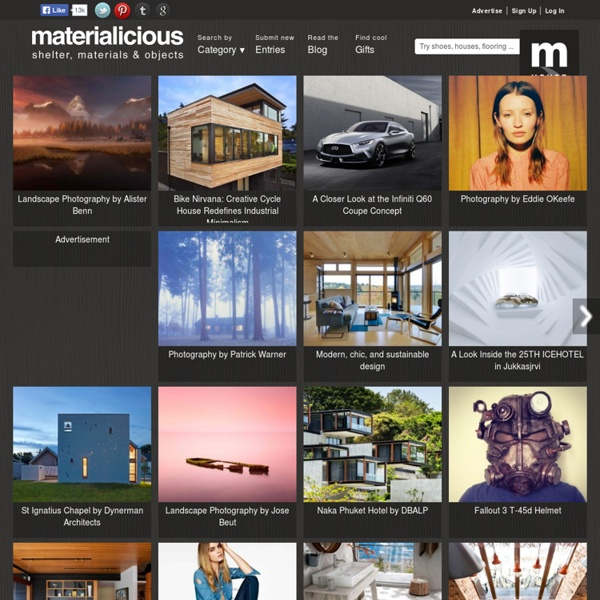 Materialicious - Inspiration for Architects, Designers & Fashionistas