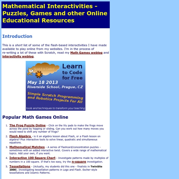 Mathematical Interactivities - Games, Puzzles and other Interactive Multimedia Resources Online for Teachers and Kids - By David Hellam