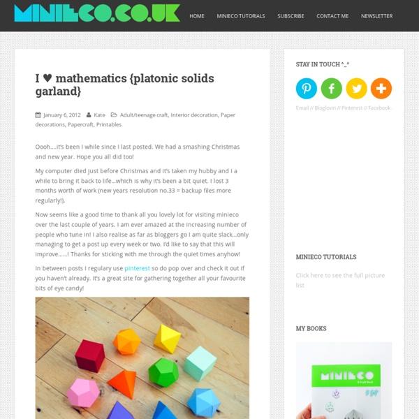 I ♥ mathematics {platonic solids garland}