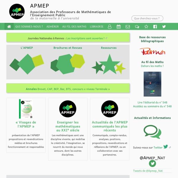Le site de l'APMEP (Association des Professeurs de Mathématiques de l'Enseignement Public)