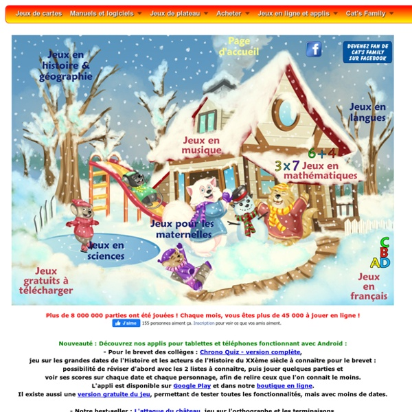 Jeux en ligne Cat's Family en français, mathématiques, histoire géographie, anglais, musique...