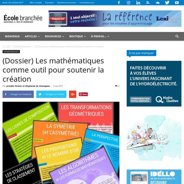 (Dossier) Les mathématiques comme outil pour soutenir la création
