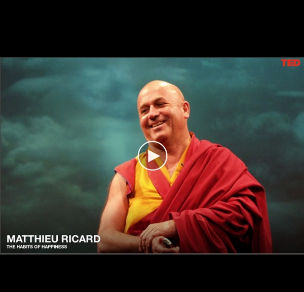 Matthieu Ricard on the habits of happiness