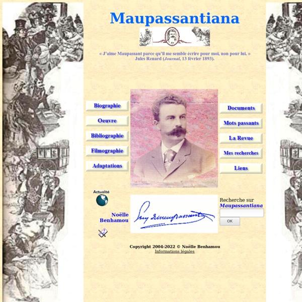 Maupassantiana, site sur Maupassant et son oeuvre