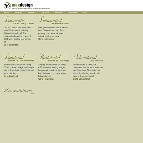 Css.maxdesign.com.au - CSS resources and tutorials for web designers and web developers