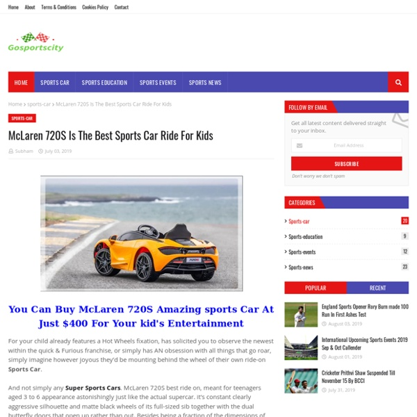 McLaren 720S Is The Best Sports Car Ride For Kids