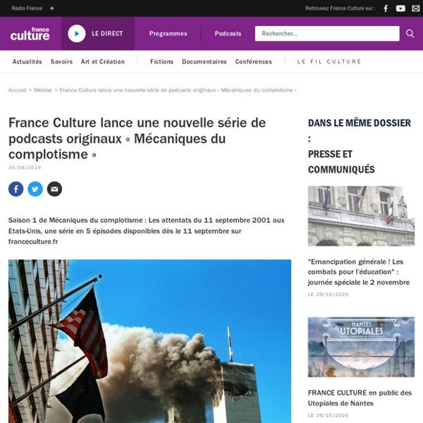 France Culture lance une nouvelle série de podcasts originaux « Mécaniques du complotisme »