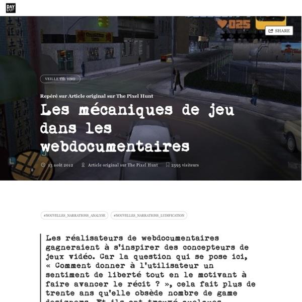 Les mécaniques de jeu dans les webdocumentaires