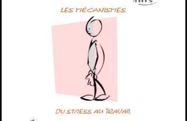 Les mécanismes du stress au travail