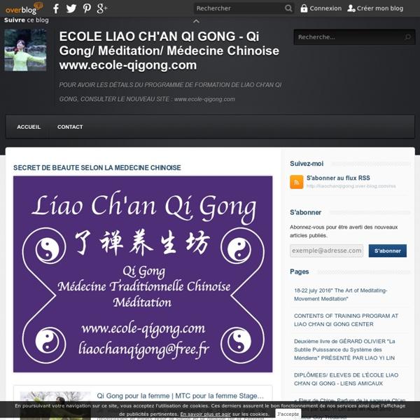 SECRET DE BEAUTE SELON LA MEDECINE CHINOISE - Le blog de liao chan qi gong