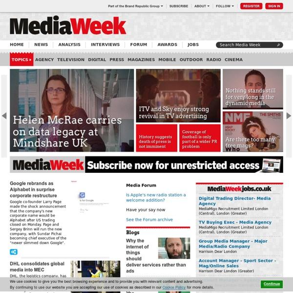 Media news & media jobs - Press, online, outdoor, TV & radio news - Media Week
