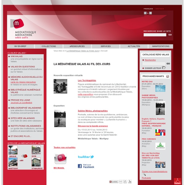 Médiathèque Valais - La Médiathèque Valais au fil des jours