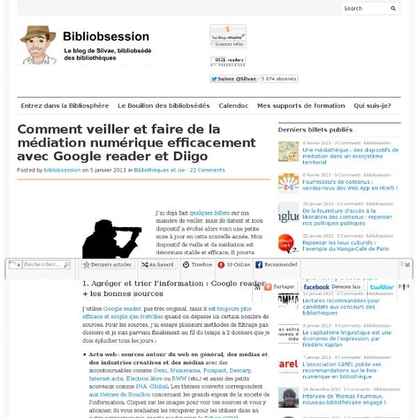 Comment veiller et faire de la médiation numérique efficacement avec Google reader et Diigo