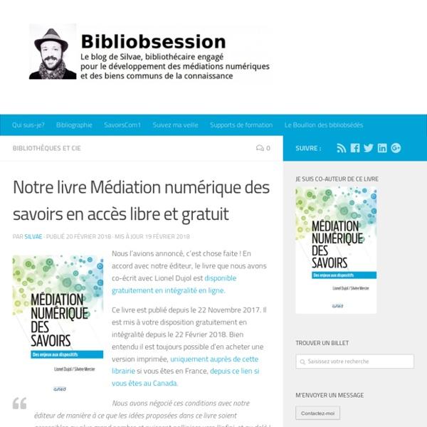 Notre livre Médiation numérique des savoirs en accès libre et gratuit -