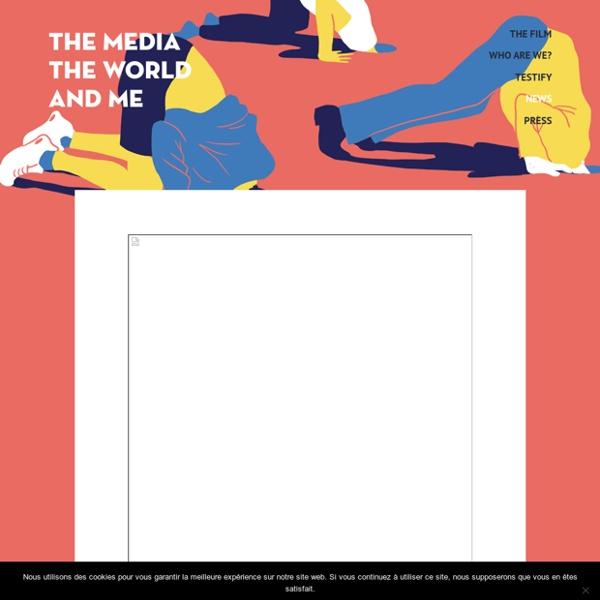 Le paysage médiatique Français : un essai de représentation - Les médias le monde et moi