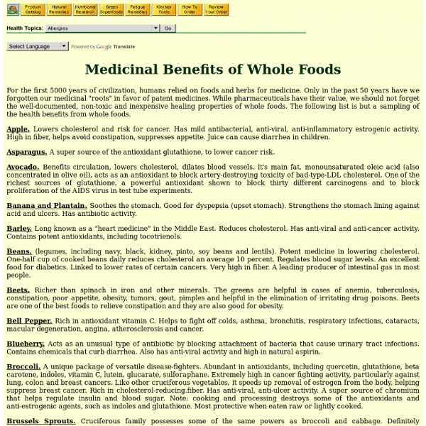 Medicinal Value of Whole Foods