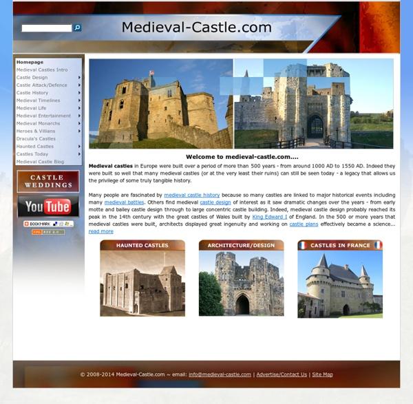 Medieval Castle History, Design of Medieval Castles, Haunted Castles: www.medieval-castle.com
