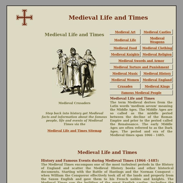 Medieval Life and Times